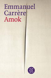 Amok - Emmanuel Carrère