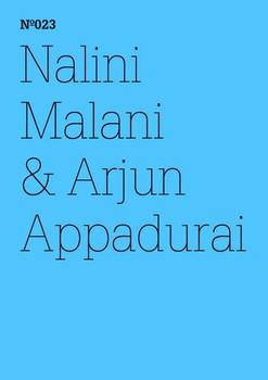 Nalini Malani & Arjun Appadurai. Die Moral der Verweigerung - Arjun Appadurai  [Gebundene Ausgabe]