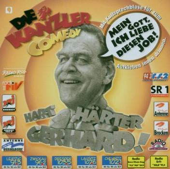 die Kanzler-Comedy - Hart-Härter-Gerhard