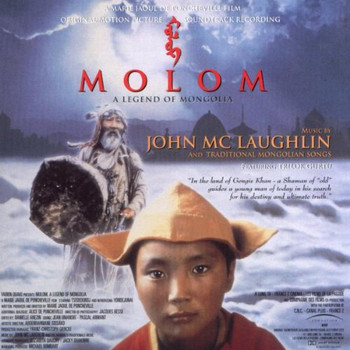 John Mclaughlin - Molom-a Legend of Mongolia