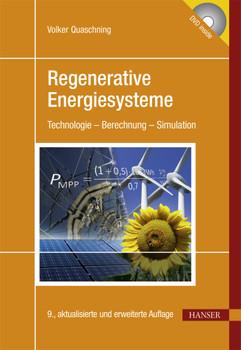 Regenerative Energiesysteme: Technologie - Berechnung - Simulation - Quaschning, Volker