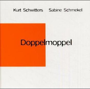 Doppelmoppel - Kurt Schwitters  [Gebundene Ausgabe]