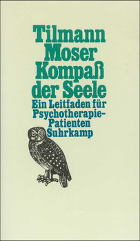 Kompaß der Seele: Ein Leitfaden für Psychotherapie-Patienten - Tilmann Moser