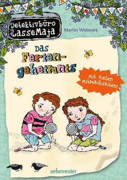 Detektivbüro LasseMaja - Das Feriengeheimnis. Mit vielen Mitmachseiten! - Martin Widmark  [Gebundene Ausgabe]