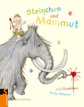 Steinchen und Mammut - Donaldson, Julia