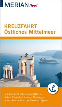 MERIAN live! Reiseführer Kreuzfahrt Östliches Mittelmeer. Mit Kartenatlas im Buch und Extra-Karte zum Herausnehmen - Klaus Bötig  [Taschenbuch]