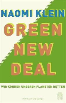 Green New Deal. Wir können unseren Planeten retten! - Naomi Klein  [Gebundene Ausgabe]