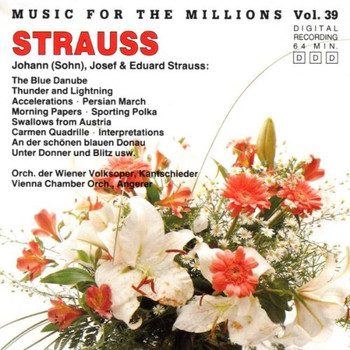 Or der Wiener Staatsoper - Music For The Millions - Vol. 39: Strauß