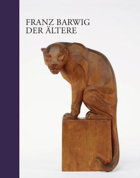 Franz Barwig der Ältere - Yvette Deseyve  [Gebundene Ausgabe]