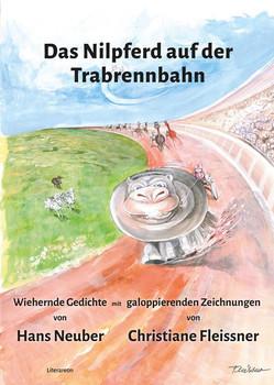 Das Nilpferd auf der Trabrennbahn - Hans Neuber [Gebundene Ausgabe]