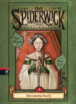 Die Spiderwick Geheimnisse: Band 4 - Der eiserne Baum - Tony DiTerlizzi & Holly Black