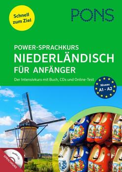 PONS Power-Sprachkurs Niederländisch für Anfänger. Der Intensivkurs mit Buch, CDs und Online-Tests [Taschenbuch]