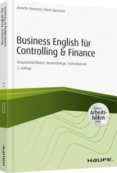 Business English für Controlling & Finance - inkl. Arbeitshilfen online. Gesprächsleitfäden, Musterdialoge, Fachvokabular - René Bosewitz  [Taschenbuch]