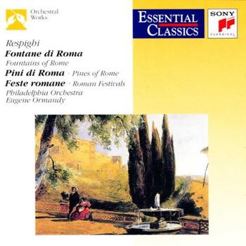 Eugene Ormandy - Die Brunnen Von Rom