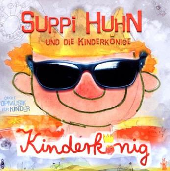 Suppi Huhn und die Kinderkönige - Kinderkönig