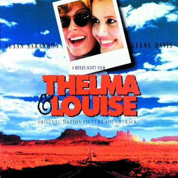 Thelma and Louise [Soundtrack]