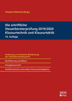 Die schriftliche Steuerberaterprüfung 2019/2020 Klausurtechnik und Klausurtaktik - Katja Koke  [Taschenbuch]