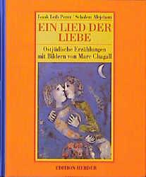 Ein Lied der Liebe. Ostjüdische Erzählungen - Isaac L. Perez