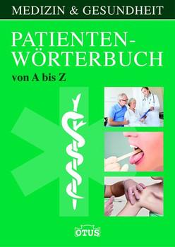 Patienten-Wörterbuch. von A bis Z [Gebundene Ausgabe]
