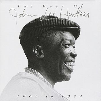 John Lee Hooker - The Best Of John Lee Hooker 1963 To 1974
