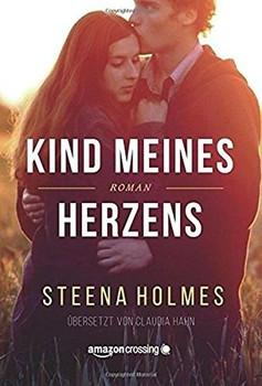 Kind meines Herzens - Steena Holmes  [Taschenbuch]