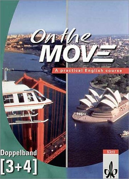 On the Move. Course Book. Doppelband 3/4: A practical English course - Nicola Pierre
