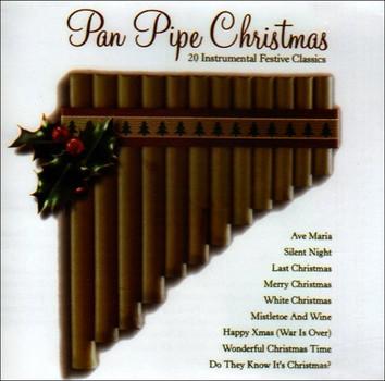 Panpipe Moods - Pan Pipe Christmas - 20 Instrumental Festive Classics