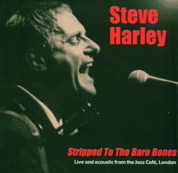 Steve Harley - Stripped (to the Bare Bones) l