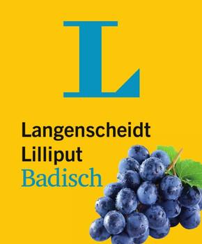 Langenscheidt Lilliput Badisch. Badisch-Hochdeutsch/Hochdeutsch-Badisch [Taschenbuch]