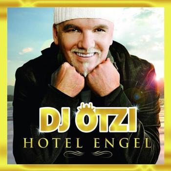 DJ Ötzi - Hotel Engel (Gold Edition Inkl Bonustrack)