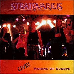 Stratovarius - Visions Of Europe (Live)