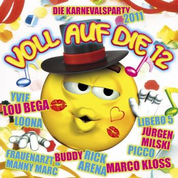 Various - Voll auf die 12-die Karnevalsparty 2011