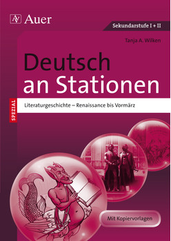 Deutsch an Stationen spezial Literaturgeschichte 1: Renaissance bis Vormärz (5. bis 13. Klasse) - Wilken, Tanja A.