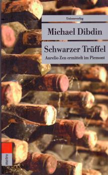 Schwarzer Trüffel - Michael Dibdin [Taschenbuch]