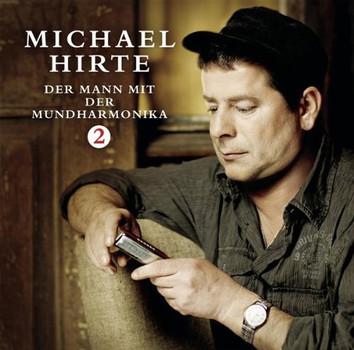 Michael Hirte - Der Mann mit der Mundharmonika - Vol. 2