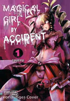 Magical Girl by Accident 1 - Souryu  [Taschenbuch]