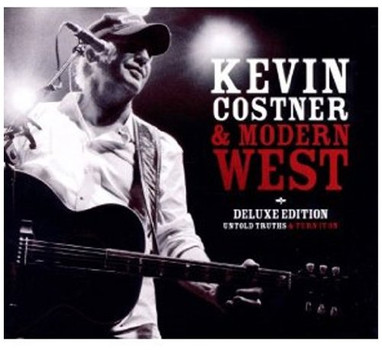 Kevin Costner & Modern West - Untold Truths + Turn It on (Deluxe Edition)