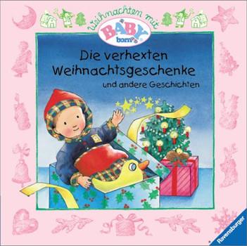 Andere Weihnachtsgeschenke.Weihnachten Mit Baby Born Die Verhexten Weihnachtsgeschenke Und Andere Geschichten Zora