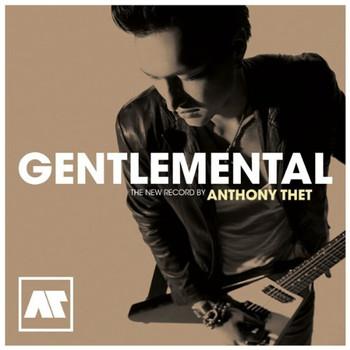 Thet,Anthony - Gentlemental