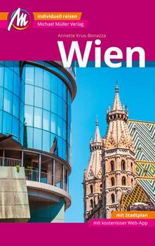 Wien MM-City Reiseführer Michael Müller Verlag. Individuell reisen mit vielen praktischen Tipps und Web-App mmtravel.com - Annette Krus-Bonazza  [Taschenbuch]