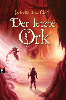 Der letzte Ork - Silvana De Mari