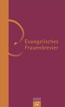 Evangelisches Frauenbrevier - Katharina Klara Schridde