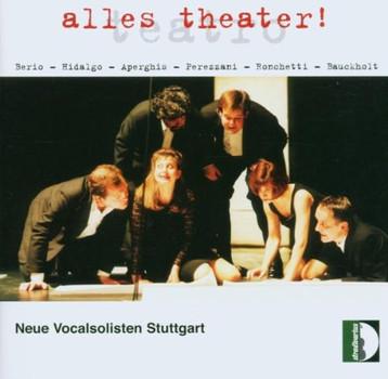 Neue Vocalsolisten Stuttgart - Alles Theater!