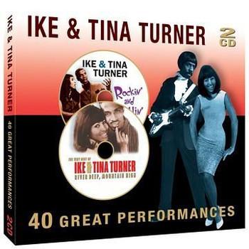 Tina & Ike Turner - 40 Great Performances