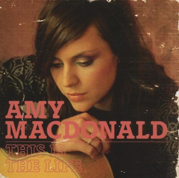 Amy Macdonald - This Is the Life (Ltd.Deluxe Edt.)