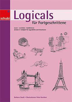 Locicals 2: Lesen - verstehen - kombinieren ab 4. Schuljahr für Jugendliche und Erwachsene - Barbara Stucki