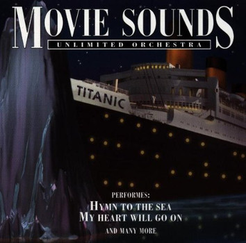 Movie Sounds Unlimited Orchestra - Titanic