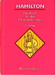Hamilton. Handbuch für den Feuerwehrmann - Walter Hamilton