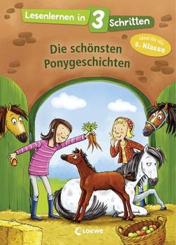 Lesenlernen in 3 Schritten - Die schönsten Ponygeschichten [Gebundene Ausgabe]