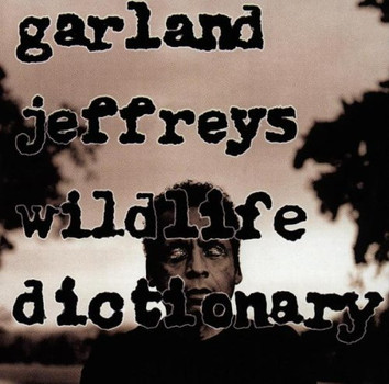 Garland Jeffreys - Wildlife Dictionary